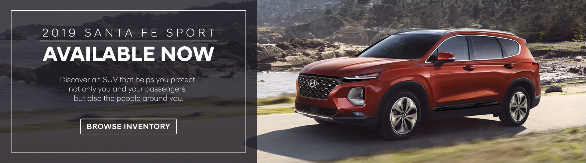 2019 Sante Fe Sport Available Now