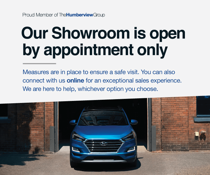 Cooksville Hyundai - Showroom Open By Appointment Only
